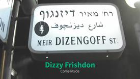 Dizzy Come Inside
