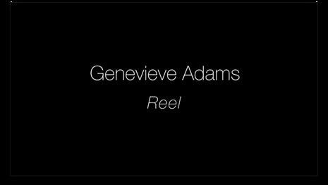 Genevieve Adams Reel