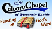 Calvary Chapel Wisconsin Rapids Live Stream