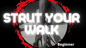 Strut Your Walk Flow Combo (Beg)