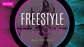 FREESTYLE FLOW - LIVE REPLAY