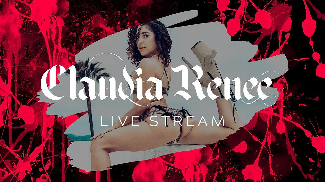 CLAUDIA RENEE LIVE