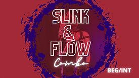 Slink & Flow Combo (Beg/Int)
