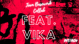 """Addicted"" Feat. Vika (INT/ADV)"