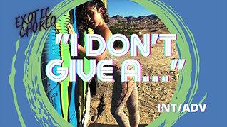 """I Don't Give A"" Exotic Choreo (INT/ADV)"