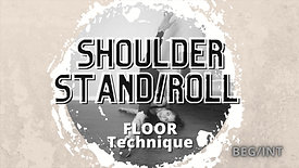 Shoulder Stand/Roll (Beg/Int)