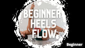 Beginner Heels Flow