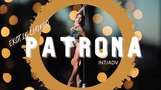 """""""Patrona"""" Exotic Choreo (INT/ADV)"""