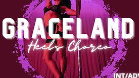 """Graceland"" Heels Choreo Int/Adv"