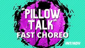 """Pillow Talk"" Choreo Int/adv"