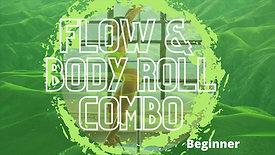 Flow & Body Rolls Combo (Beg)