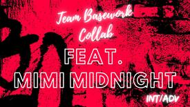 """Cake"" Feat. Mimi Midnight (INT/ADV)"