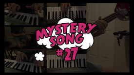 Mystery Song #27