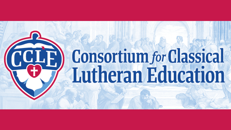 Conference on Classical Lutheran Education XVIII