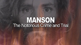Manson: The Notorious Crime & Trial