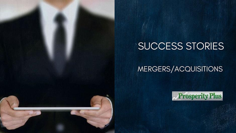 Success Stories - Merger/Acquisitions