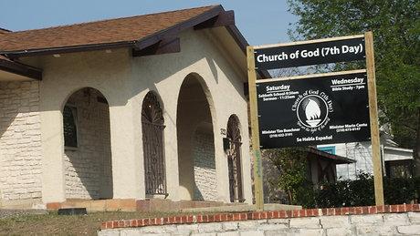 The Church of God (7th day) San Antonio, TX