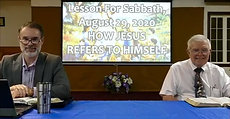Lesson for Sabbath August 29, 2020 HOW JESUS REFERS TO HIMSELF