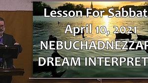 Lesson For Sabbath, April 10, 2021 Dream Interpreted