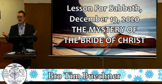 Lesson for Sabbath, December 19, 2020 The Mystery of the Bride of Christ