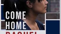 Come Home Raquel Trailer