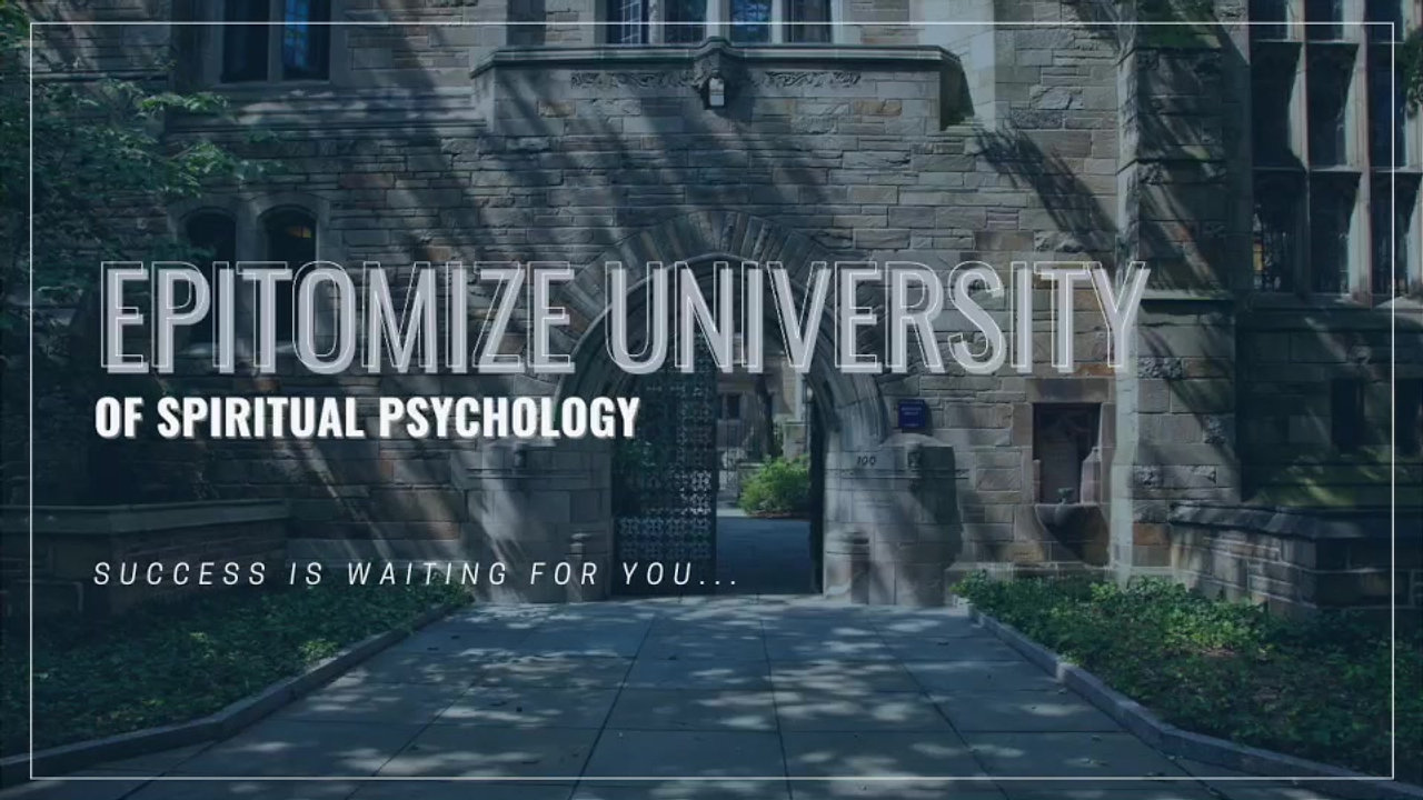 Epitomize University of Spiritual Psychology