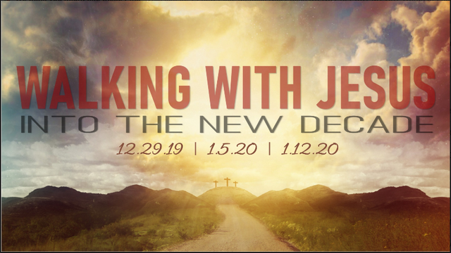 Walking with Jesus Into a New Decade