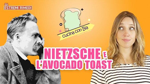 CUCINA CON BIA   Nietzsche e l'avocado toast