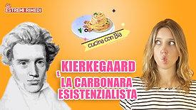 CUCINA CON BIA | Kierkeegaard e la Carbonara Esistenzialista