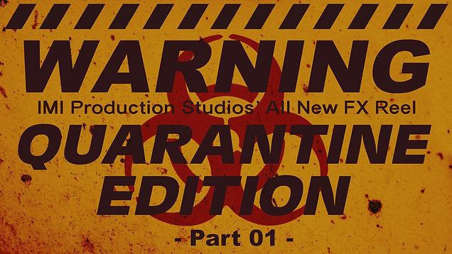 Quarantine FX Reel - Part 01