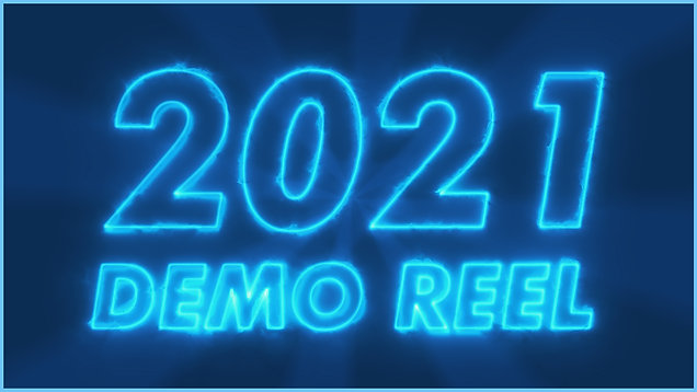2021 Visual Effects Demo Reel