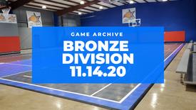 Bronze Division 11/14/2020