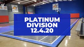 Platinum Division Game 12/4/2020