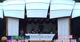 Shambhala Music Fest - Living Room 2016
