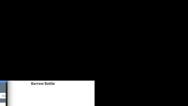 Barrow Battle Test 2