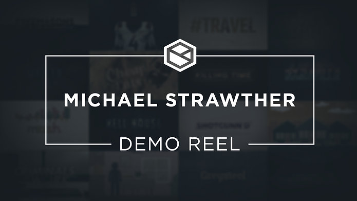 Michael Strawther: Demo Reel (2018)