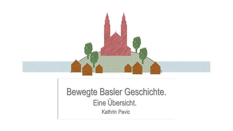 Bewegte Basler Geschichte