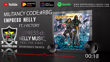 Empress Nelly- The Militancy Code_#RBG (feat. I-Victory) Promo_2020