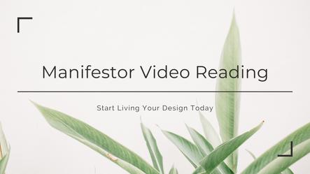 Manifestor Video Reading Masterclass