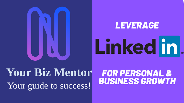 Leverage LinkedIn for Personal Branding and Business Growth