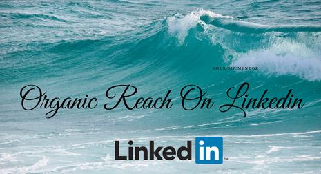 Organic Reach on Linkedin