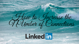 How to increase the number of connections on LinkedIn