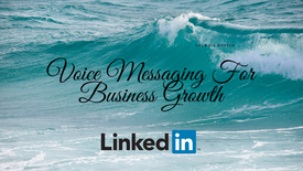 Voice messaging for business growth