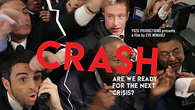 CRASH - ARE WE READY FOR THE NEXT CRISIS?