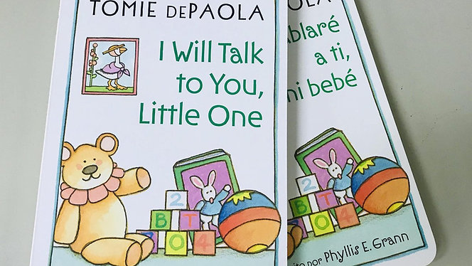 I Will Talk to You, Little One (Bilingual)