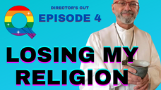 "Reverend Ralph Carl Wuske ""Losing My Religion - Queer View Mirror Episode 4"