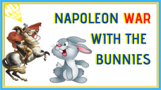 That Time Napoleon Got Mauled by Rabbits