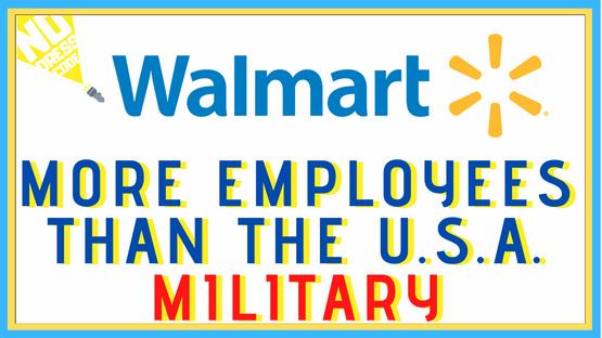 Walmart has more Employees than the U.S Military