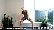 Dynamic Stretch & Strengthening with Jeff 06.21.21