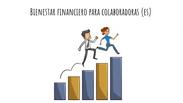 Bienestar Financiero Colaboradoras. (es)